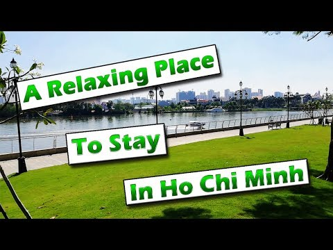 A Truly Relaxing Place To Stay In Ho Chi Minh City