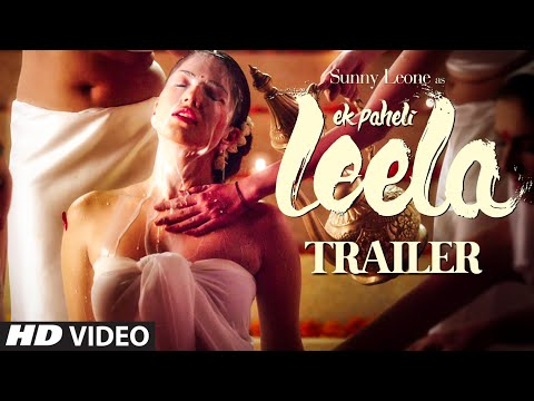 Xxx Mp4 Trailer 39 Ek Paheli Leela 39 Sunny Leone T Series 3gp Sex