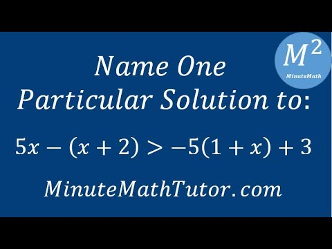 Name one particular solution to: 5x-(x+2)›-5(1+x)+3