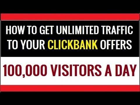 How To Get Unlimited Traffic To Your Clickbank Affiliate Link