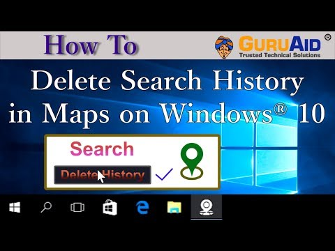 How to Delete Search History in Maps on Windows® 10 - GuruAid