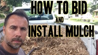 How To Bid Charge Estimate And Install Mulch