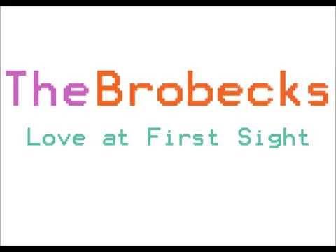 The Brobecks- Love at First Sight (Lyrics)