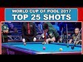 TOP 25 BEST SHOTS World Cup Of Pool 2017 9 ball Pool