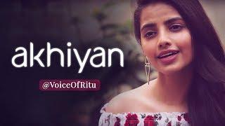 Akhiyan | Gourov - Roshin | Papon | Female Cover Version By @VoiceOfRitu | Ritu Agarwal