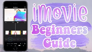 iMovie Beginners Guide for iPhone August 2018 | Tech Videos