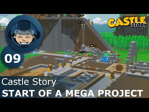 START OF A MEGA PROJECT - Castle Story: Ep. #9 - Gameplay & Walkthrough