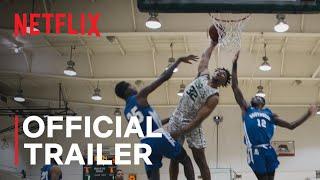 Last Chance U: Basketball | Official Trailer | Netflix