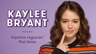 Kaylee Bryant Explains Legacies Plot Holes   Plot Holes