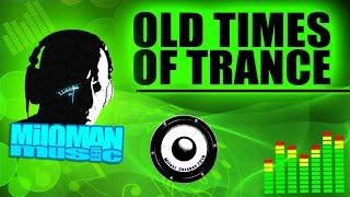 Miloman Music - Old Times of Trance [ new classic Polish Trance music 90s ] 2018