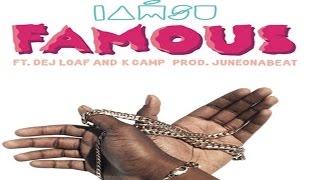 Download Iamsu! - Famous ft. Dej Loaf & K Camp Video