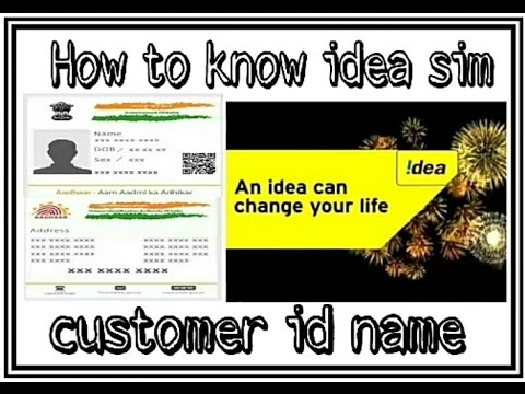 How to know idea sim customer id  name