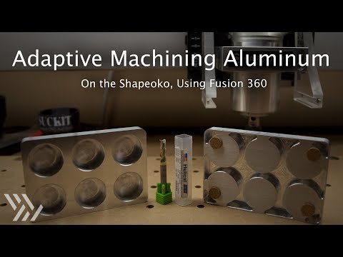 Download Adaptive Toolpaths for Aluminum on the Shapeoko - #120