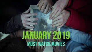 Top Upcoming Movies January 2019 - Must Watch
