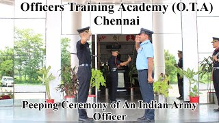 O.T.A Chennai Full Peeping Ceremony-2019. How an Indian Army Officer Graduated from Academy?