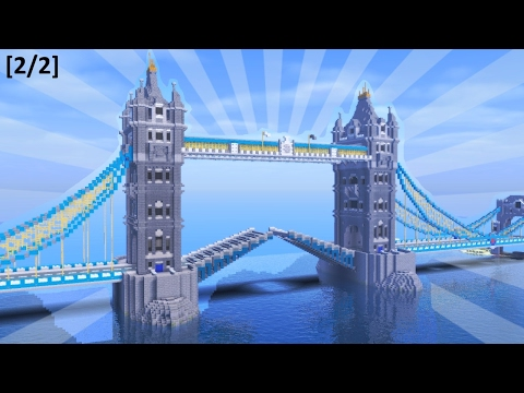 How To Build the TOWER BRIDGE in Minecraft [2/2] (CREATIVE BUILDING)