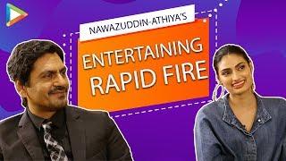 ENTERTAINING - Nawazuddin & Athiya's rapid fire on SRK, Salman, Sacred Games, Songs, Funny Habits
