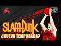 Slam Dunk ¿nueva Temporada  Rincón Otaku