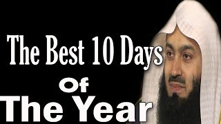 Some Best Duas For The Blessed 10 Days Of Dhu'l / Zul-Hijjah | Mufti Menk