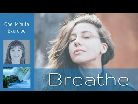 ONE MINUTE BREATHING EXERCISE
