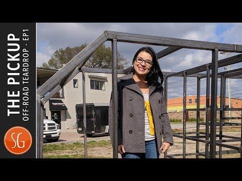 The Pickup | Off Road Teardrop Trailer Build #1