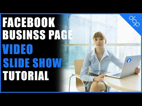 How to create a slideshow video on your Facebook business page
