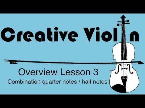 How to Play Combination Quarter Notes / Half Notes on Violin - Beginner Violin Lesson 3