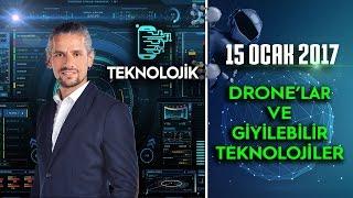 Teknolojik - 15 Ocak 2017
