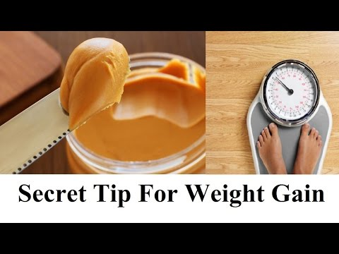 Secret Tip To Gain Weight Fast - Simple And Easy Ancient Secret For Weight Gain