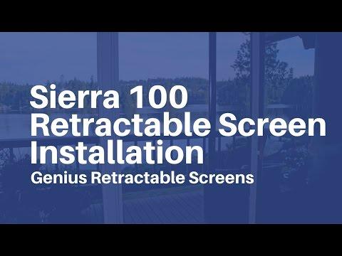 Genius Retractable Screens - Sierra 100 Screen Installation