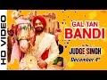 Gal Tan Bandi Ravinder Grewal Judge Singh Llb Latest Punjabi