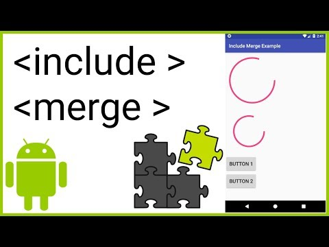 How to Reuse Views and Layouts With INCLUDE and MERGE - Android Studio Tutorial