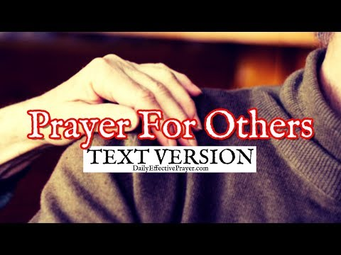 Prayer For Others (Text Version - No Sound)