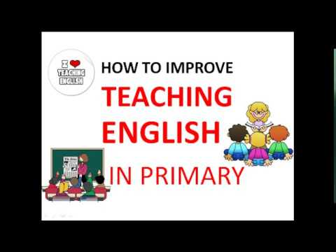 How to improve English teaching in primary classes??