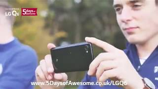 LG Q6 | 5 Days of Awesome | John from University of Liverpool