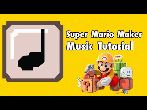How to make music in Super Mario Maker - Music Making
