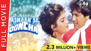 Asmaan Se Ooncha | Full Hindi Movie | Govinda, Jeetendra, Sonam, Raj Babbar | Full HD 1080p