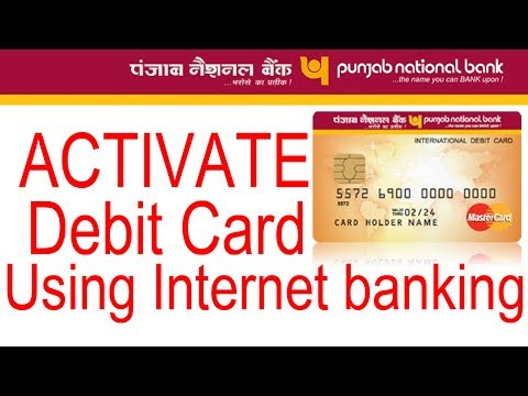 Activate New PNB Debit Card Using Pnb Internet Banking