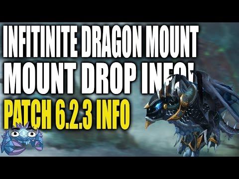 Infinite Dragon Mount \o/ - Mount Information - Patch 6.2.3
