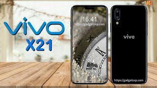 Vivo X21 Official Look, Price, Release Date, Specifications, Camera, Features, First Look, Launch