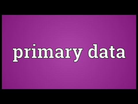 Primary data Meaning