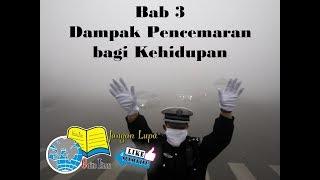 Pencemaran Lingkungan #bab 3 - Semester 2# Ipa Smp (kurtilas) Kurikulum 2013 - Kelas 7