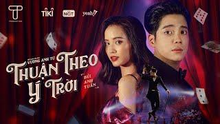 Thuận Theo Ý Trời - Bùi Anh Tuấn (Official Music Video)