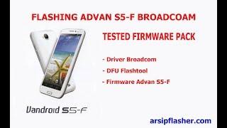 Cara Flashing Advan S5 F