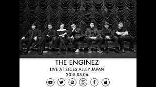 円人図 / Enginez - Nancy Nancy Nancy (live At Blues Alley Japan 2018.08.06)