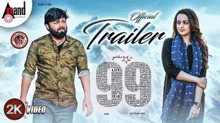 99 | Kannada New 2K Trailer | Ganesh | Bhavana | Arjun Janya | Preetham Gubbi | Kaviraj | Ramu Films