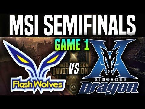 FW vs KZ Game 1 - MSI 2018 Semifinals - Flash Wolves vs Kingzone DragonX |League Of Legends MSI 2018