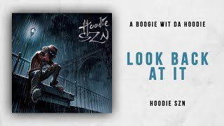 A Boogie Wit Da Hoodie - Look Back At It (Hoodie SZN)