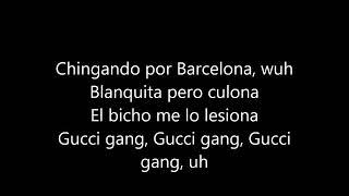 Lil Pump, 21 Savage , French M., J Balvin, Bad Bunny, Gucci Mane & Ozuna - Gucci Gang REMIX (Lyrics)