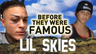 LIL SKIES | Before They Were Famous | 2017